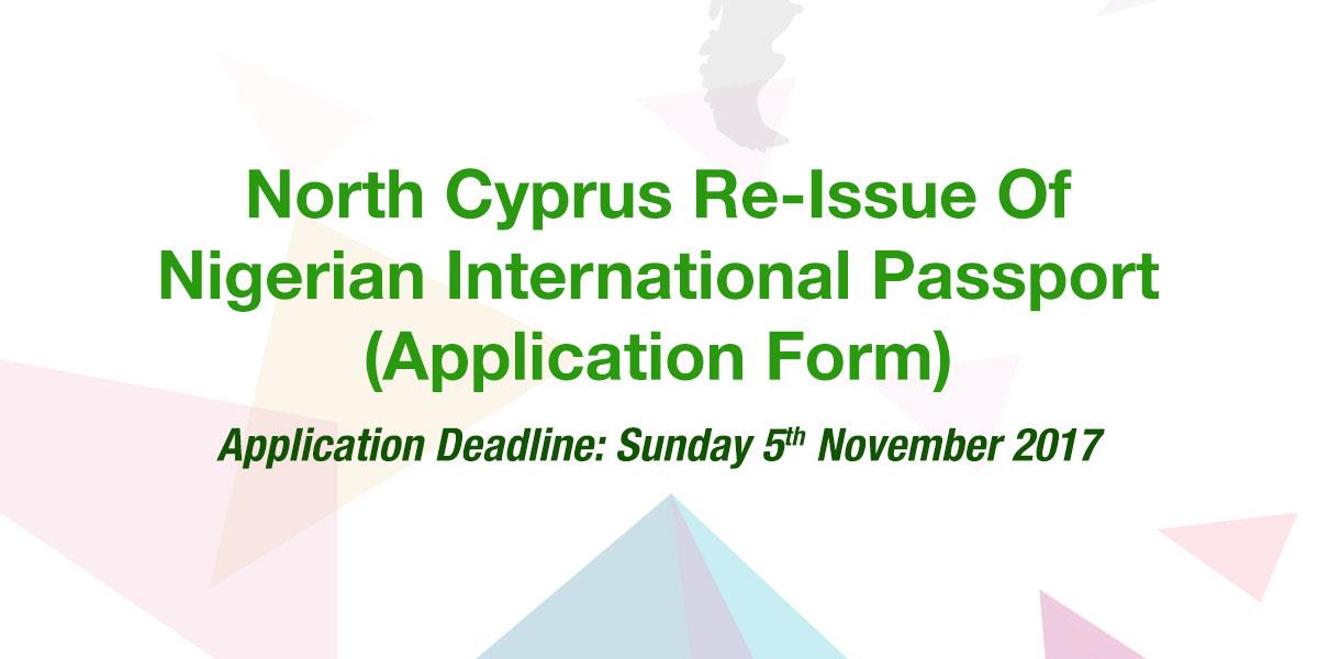 North Cyprus Re Issue Of Nigerian International Passport