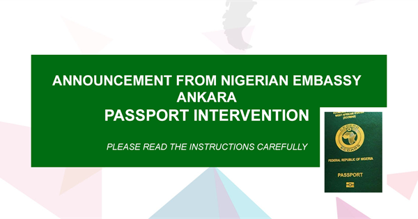 Annoucement from Nigeria Embassy Ankara [Passport Intervention]