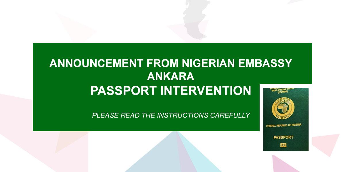 Annoucement From Nigeria Embassy Ankara Passport Intervention